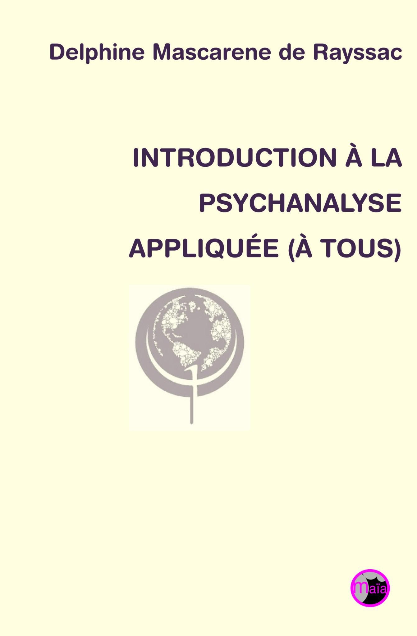 Introduction à la psychanalyse appliquée (à tous)