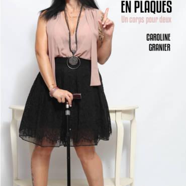 Entretien avec Caroline Granier – Mon amie, ma sclérose en plaques