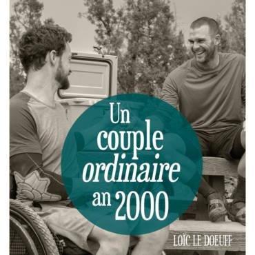 Entretien avec Loïc Le Doeuff – Un couple ordinaire, an 2000