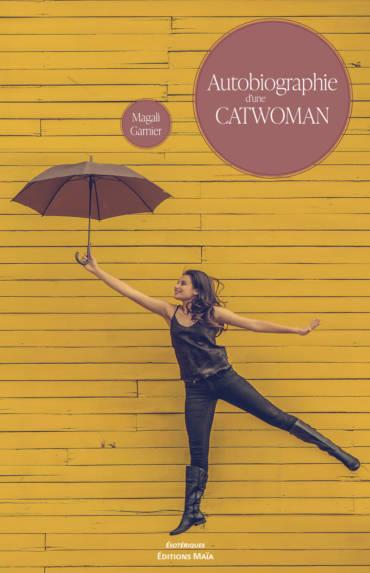 Autobiographie d'une catwoman